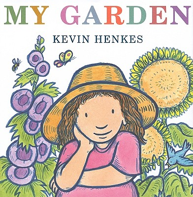 My Garden By Henkes, Kevin