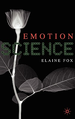 Emotion Science By Fox, Elaine